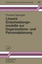 Lineare Entscheidungsmodelle zur Organisations- und Personalplanung