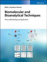 Biomolecular and Bioanalytical Techniques PDF