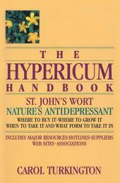 The Hypericum Handbook: Nature's Antidepressant