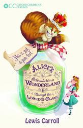 Oxford Children S Classics Alice S Adventures In Wonderland Through The Looking Glass Book PDF