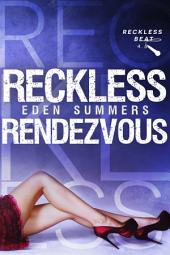 Reckless Rendezvous: Reckless Beat 4.5