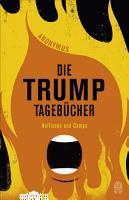 Die Trump Tageb  cher PDF