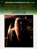 The Lord Of The Rings The Two Towers Highlights From Featuring Rohan Forth Eorlingas The March Of The Ents Evenstar And Gollum S Song  Book PDF