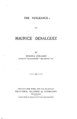 The Vengeance of Maurice Denalguez
