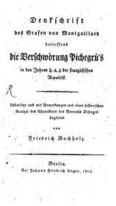 Denkschrift des Grafen von Mongaillard betreffend die Verschwörung Pichegrü's in den Jahren 3, 4, 5 der französischen Republik