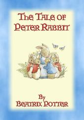 THE TALE OF PETER RABBIT: Book 01 in the Tales of Peter Rabbit & Friends
