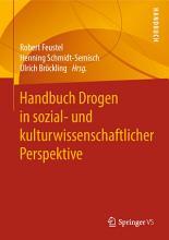 Handbuch Drogen in sozial  und kulturwissenschaftlicher Perspektive PDF