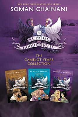 The School for Good and Evil 3 Book Collection  The Camelot Years PDF