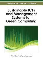 Sustainable ICTs and Management Systems for Green Computing PDF