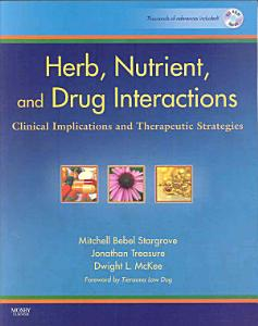 Herb  Nutrient  and Drug Interactions Book