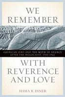 We Remember with Reverence and Love PDF