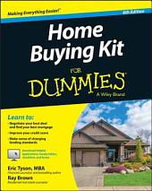 Home Buying Kit For Dummies: Edition 6