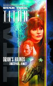 Star Trek  Titan  3  Orion s Hounds PDF