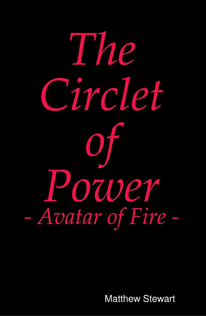 The Circlet of Power - Avatar of Fire