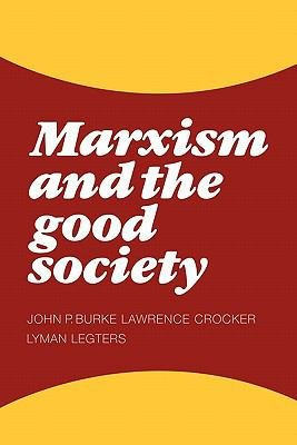 Marxism and the Good Society PDF