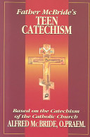Father McBride s Teen Catechism