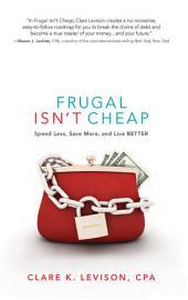 Frugal Isn T Cheap