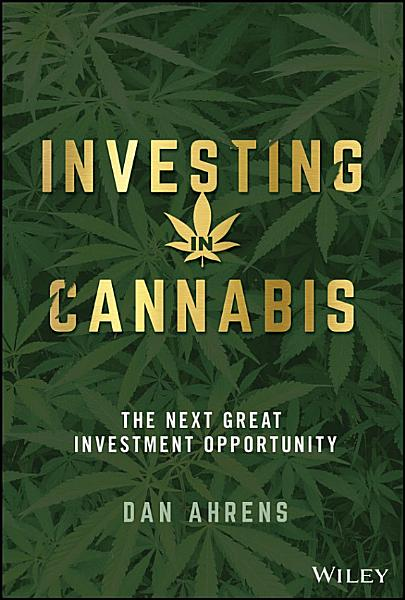 Download Investing in Cannabis Book