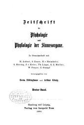 Zeitschrift für Psychologie und Physiologie der Sinnesorgane: Band 1