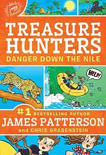 Treasure Hunters  Danger Down the Nile Book