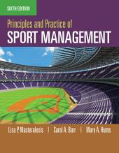 Principles and Practice of Sport Management: Edition 6