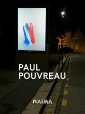 Paul Pouvreau: Photographs, drawings, video.