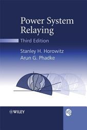 Power System Relaying: Edition 3