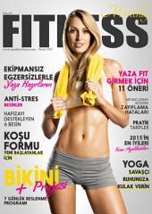 Monthly Fitness; Nisan 2015: Aylık Sağlık, Bakım ve Fitness Dergisi