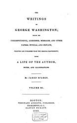 The Writings Of George Washington Pt Iv Letters Official And Private From The Beginning Of His Presidency To The End Of His Life V 10 May 1789 November 1794 V 11 November 1794 December 1799 Book PDF