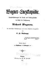 Wagner-Encyklopädie: Bd. Achilleus bis Lykurgos
