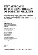 Best Approach to the Ideal Therapy of Diabetes Mellitus