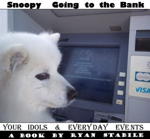 Your Idols   Everyday Events   Snoopy Going to the Bank PDF
