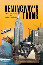 Hemingway's Trunk: A Tom Larkin Mystery