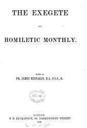 The Exegete and homiletic monthly  ed  by J  Kemahan PDF