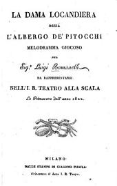 La dama locandiera, ossia, L'albergo de' pitocchi: melodramma giocoso