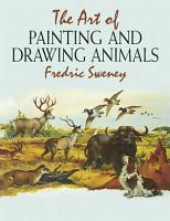 The Art of Painting and Drawing Animals PDF