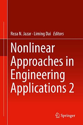 Nonlinear Approaches in Engineering Applications 2 PDF