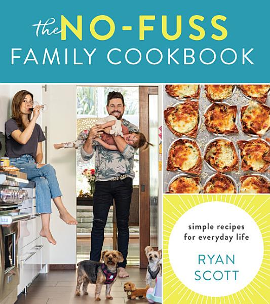 Download The No Fuss Family Cookbook Book