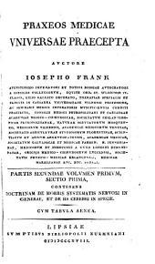 Praxeos medicae universae praecepta: Volumes 1-2