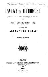 L'Arabie heureuse: souvenirs de voyages en Afrique et en Asie, Volume2