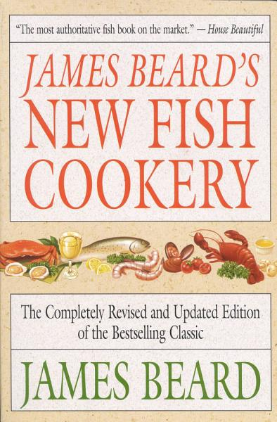 Download James Beard s New Fish Cookery Book