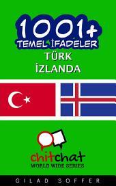 1001+ Temel İfadeler Türk - İzlanda