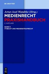 IT-Recht und Medienstrafrecht: Ausgabe 2