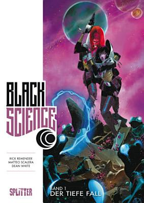 Black Science Band 1  Der tiefe Fall PDF