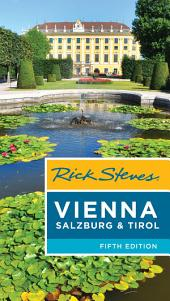 Rick Steves Vienna, Salzburg & Tirol: Edition 5