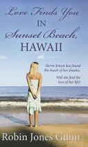 Love Finds You In Sunset Beach Hawaii Book PDF