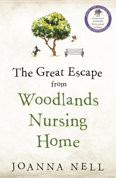 Download The Great Escape from Woodlands Nursing Home Book
