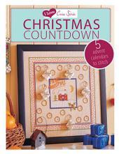 I Love Cross Stitch Christmas Countdown: 5 Advent Calendars to Stitch