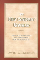 The New Covenant Unveiled