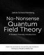 No-Nonsense Quantum Field Theory